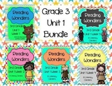 Reading Wonders GRADE 3  (Unit 1 BUNDLE!)
