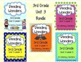 Reading Wonders Grade 3  (Unit 3 BUNDLE!)