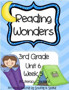 Reading Wonders Grade 3 Unit 6 Week 5