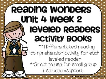 Reading Wonders Gr 2 Unit 4 Wk 2 Leveled Reader Activities