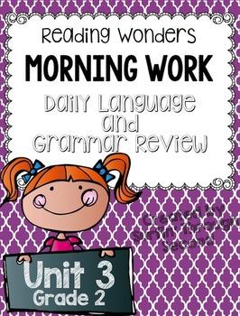 Reading Wonders Grade 2 - Unit 3 - Morning Work - Language