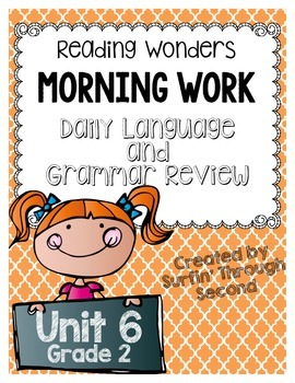 Reading Wonders Grade 2 - Unit 6 - Morning Work - Language