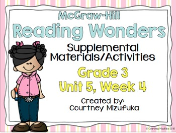 Reading Wonders Grade 3 {Unit 5, Week 4}