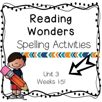 Reading Wonders Grade 4 Unit 3 Spelling Activities Center