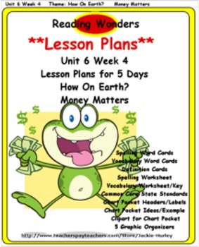 Reading Wonders       Lesson Plan          Unit 6 Week 4