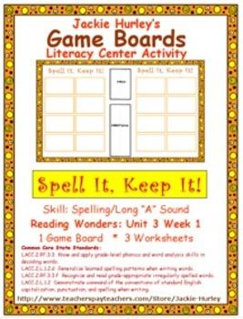 Reading Wonders Literacy Center Spell It! Keep It! Unit 3 Week 1