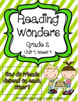 Reading Wonders Grade 2 Unit 1 Week 1