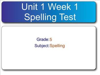 Reading Wonders- SMART Response Spelling Test Unit 1 Week