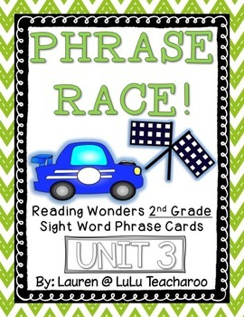 Reading Wonders - {Second Grade} - Unit 3 Phrase Race! Sig
