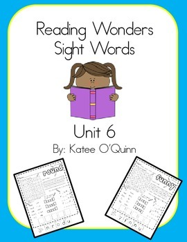 Reading Wonders Sight Word Unit 6