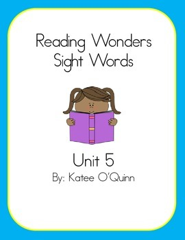 Reading Wonders Sight Words Unit 5