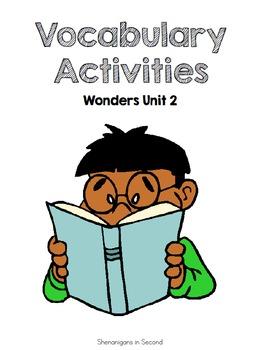 Reading Wonders Unit 2 Vocabulary Activities