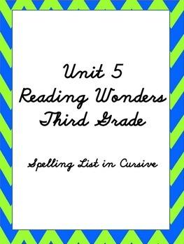 Reading Wonders - Unit 5 Cursive Spelling List to copy Thi