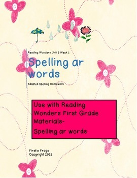 Reading Wonders Unit 5 Week 1 Adapted Spelling