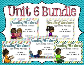 Reading Wonders Unit 6 BUNDLE for 2nd Grade