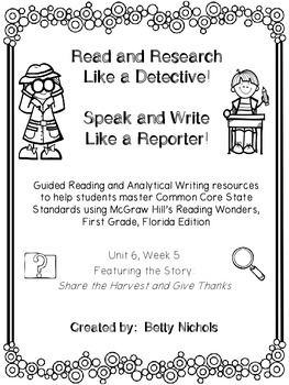 1st Grade Reading Wonders Unit 6 Week 5 Guided Reading & A