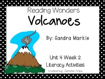 Reading Wonders ~ Volcanoes story activities (Unit 4, Week 2)