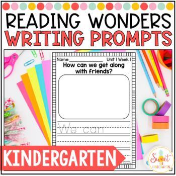 Reading Wonders Weekly Writing Prompts (Kindergarten)