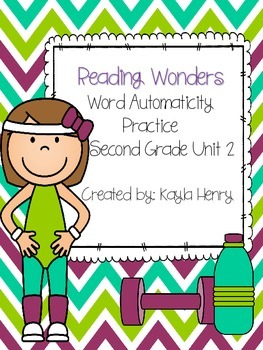 Reading Wonders Word Automaticity Practice Second Grade Unit 2