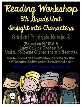 Reading Workshop - Characters (5th Grade No-Prep Student N