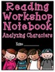 Reading Workshop - Characters (4th Grade No-Prep Student N