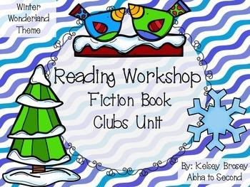 Reading Workshop Fiction Book Club Unit