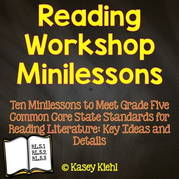 Reading Workshop Minilessons: Grade 5 Key Ideas and Detail
