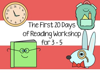 Reading Workshop - The First 20 Days (for 3-5)