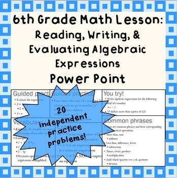 Reading, Writing & Evaluating Algebraic Expressions: A Pow