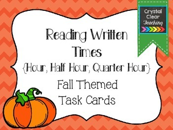 Reading Written Times - Fall Themed Task Cards