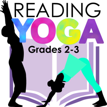 Reading Yoga: Yoga and Kinesthetic Learning with ANY Story