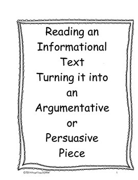 Reading an Informational Text: Turning it into an Argument