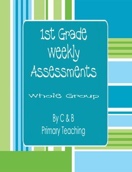 1st grade Reading and ELA Whole Group Weekly Tests/Assessments