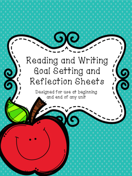 Reading and Writing Goal Setting Sheets