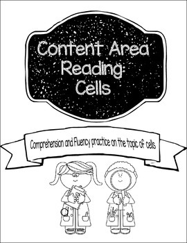 Content Area Reading: Cells (Comprehension and Fluency) Gr