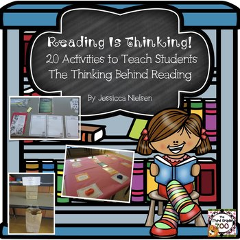 Reading is Thinking: 20 Activities to Teach Students the T