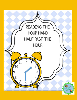Reading the hour hand half past the hour.