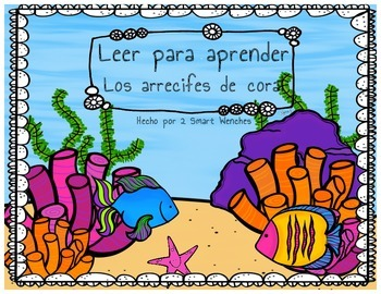 Reading to Learn- Arrecifes de Coral Spanish