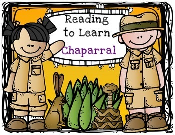 Reading to Learn- The Chaparral (with Thinking Maps)