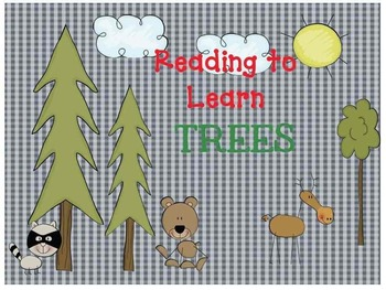 Reading to Learn- Trees