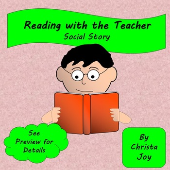 Reading with the Teacher Social Story