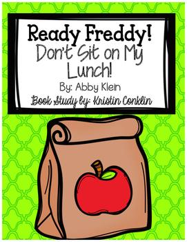 Ready Freddy! Don't Sit On My Lunch!