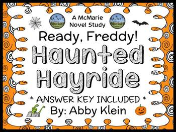 Ready, Freddy! Haunted Hayride (Abby Klein) Novel Study /