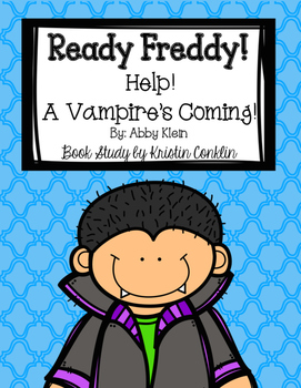 Ready Freddy! Help a Vampire's Coming!