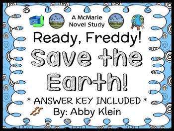 Ready, Freddy! Save the Earth! (Abby Klein) Novel Study /