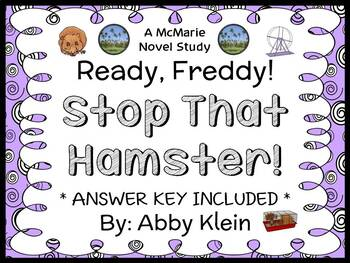 Ready, Freddy! Stop That Hamster! (Abby Klein) Novel Study