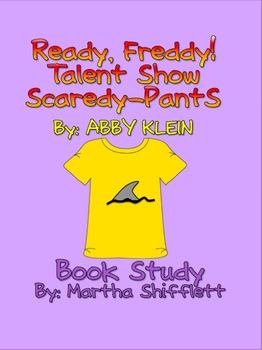 Ready, Freddy! Talent Show Scaredy-Pants Book Study