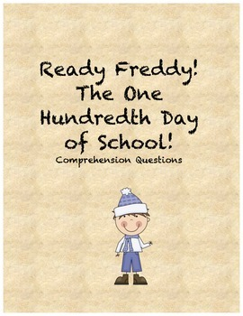 Ready Freddy! The One Hundredth Day of School comprehensio