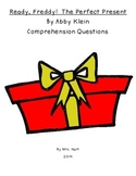 Ready, Freddy!  The Perfect Present Comprehension Questions