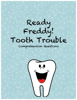 Ready Freddy! Tooth Trouble comprehension questions